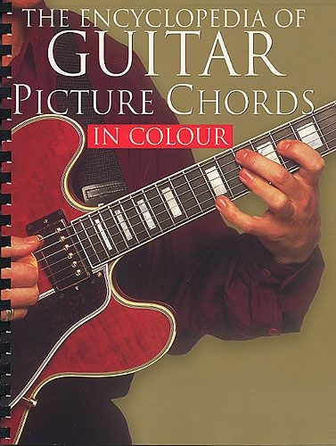 ENCYCLOPEDIA OF GUITAR PICTURE CHORDS IN COLOUR GTR BOOK