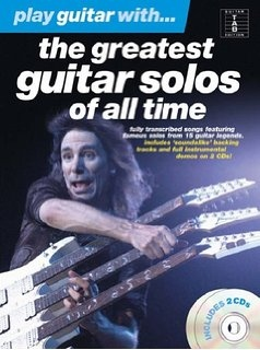 PLAY GUITAR WITH THE GREATEST GUITAR SOLOS OF ALL TIME GTR TAB BK/2CDS