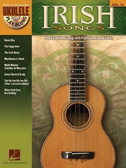 UKULELE PLAY ALONG VOLUME 18 IRISH SONGS